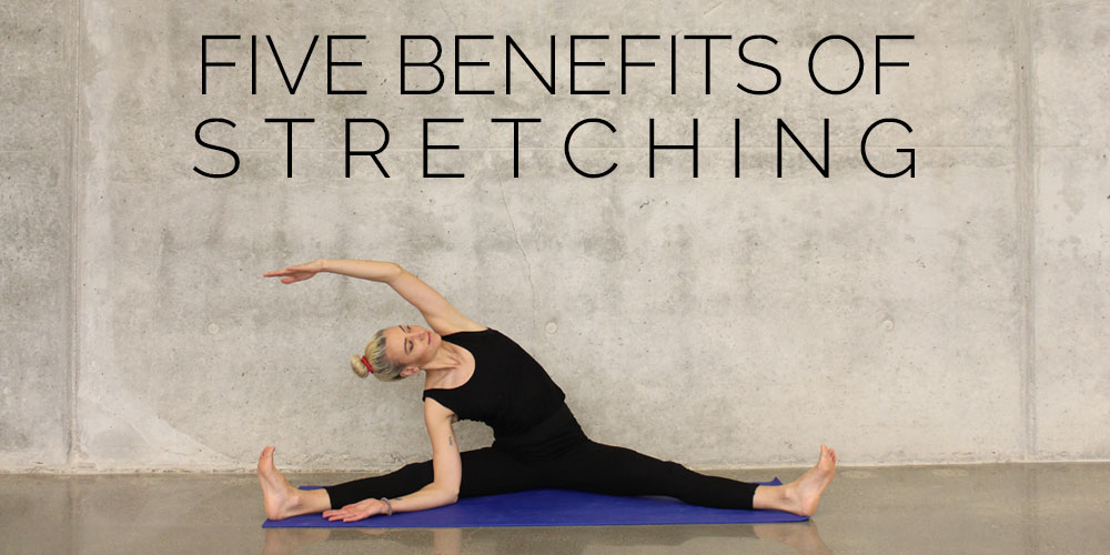 5 benefits of stretching