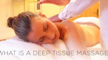 what is deep tissue massage